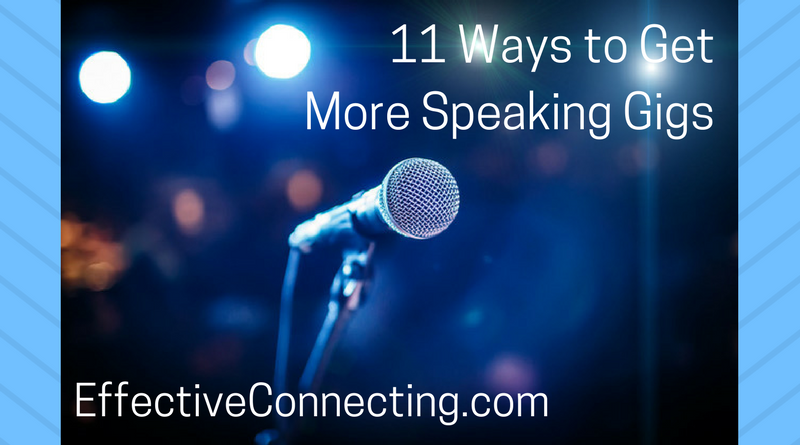 11 Ways to Get More Speaking Gigs
